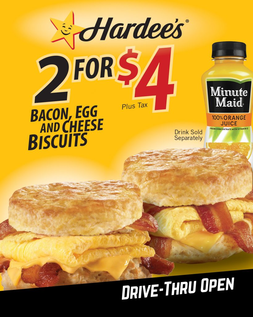 2 for $4 Bacon Egg & Cheese Biscuits